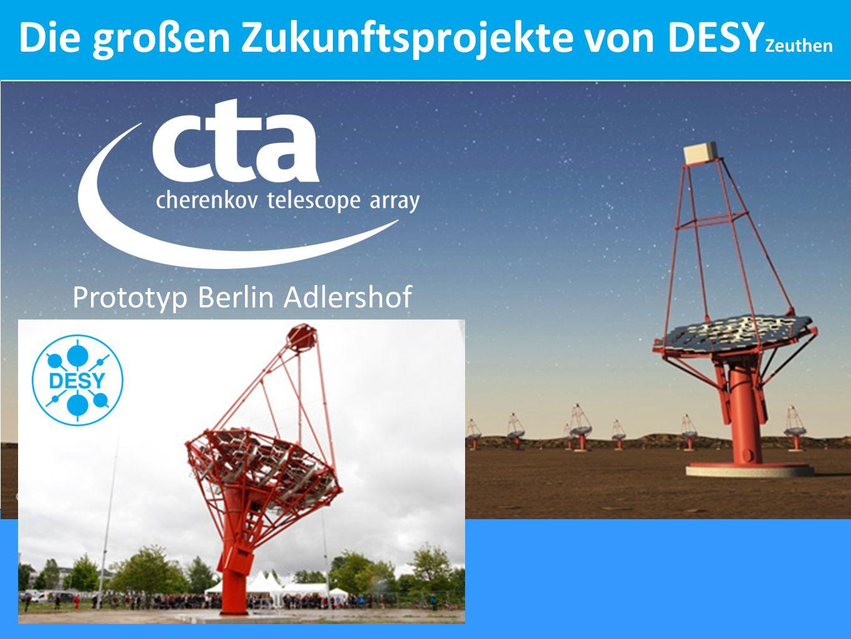 Prototyp Berlin Adlershof Die großen Zukunftsprojekte von DESY Zeuthen