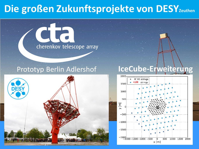 Prototyp Berlin Adlershof IceCube-Erweiterung