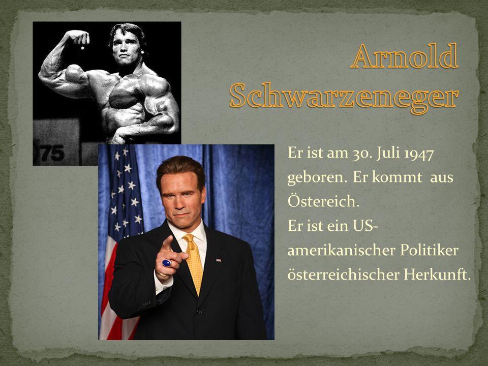 Er ist am 30. Juli 1947 geboren. Er kommt aus Östereich. Er ist ein US- amerikanischer Politiker österreichischer Herkunft.