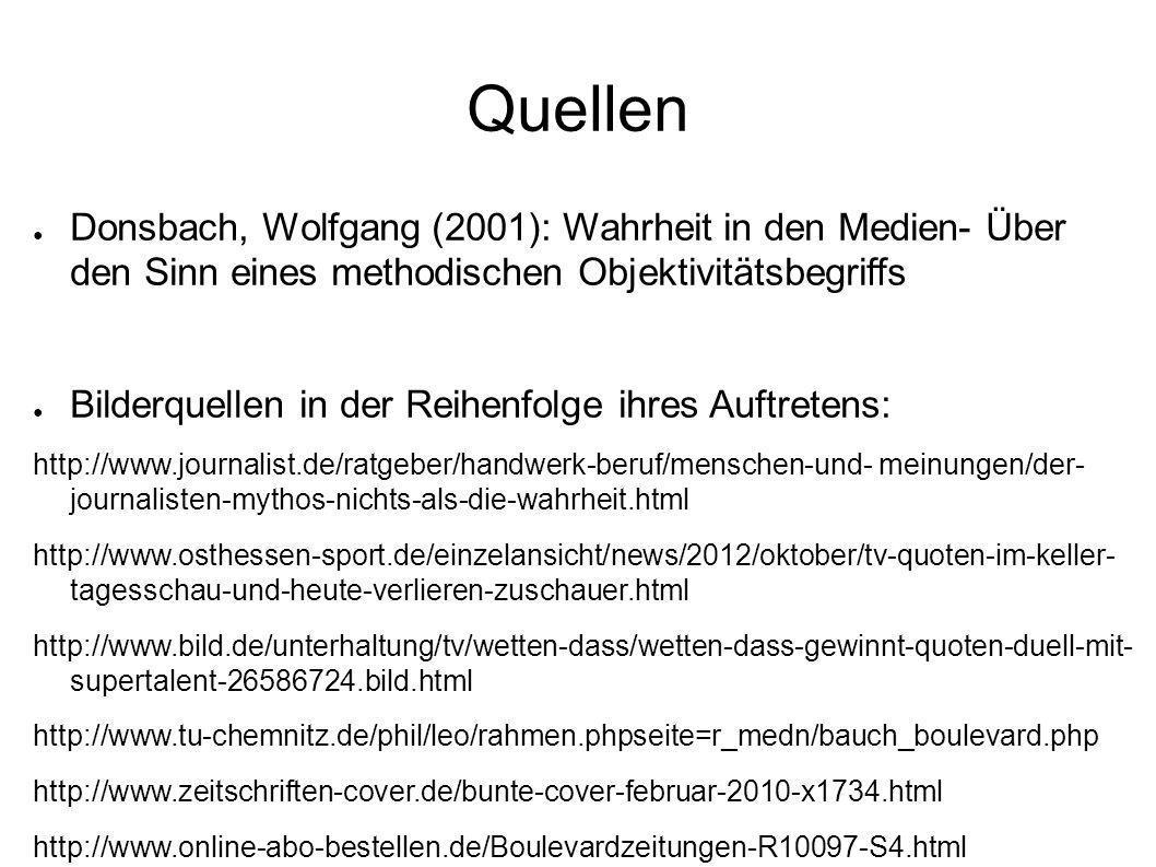 Quellen http://www.online-abo-bestellen.de/OK-Magazine-GB-Zeitschrift-Z8429.html http://de.wikipedia.org/wiki/Datei:Logo-mil.gif http://dokujunkies.org/dokusoaprealitytv/schwiegertochter-gesucht-satrip-xvid.html http://www.politik-kommunikation.de/artikel/der-skandal-endet-nie http://www.steinhoefel.de/blog/2012/02/christian-wulff-%E2%80%93-ein- nachruf.html http://www.dwd.de/bvbw/generator/DWDWWW/Content/Luftfahrt/Index/FAQ- NEU/Fragezeichen-gross,property%3Ddefault.jpg