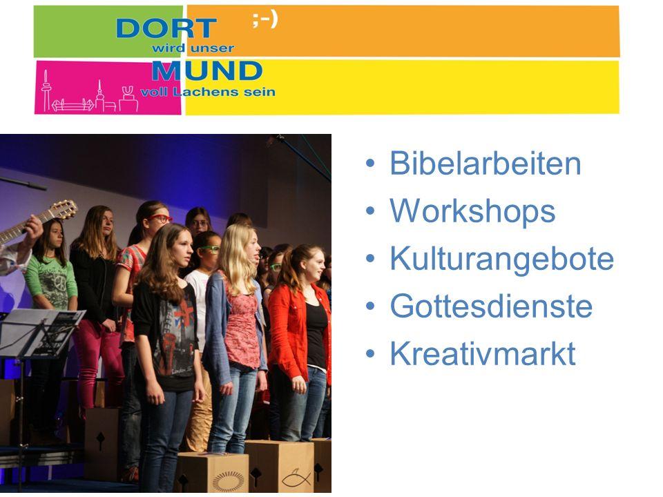 Bibelarbeiten Workshops Kulturangebote Gottesdienste Kreativmarkt
