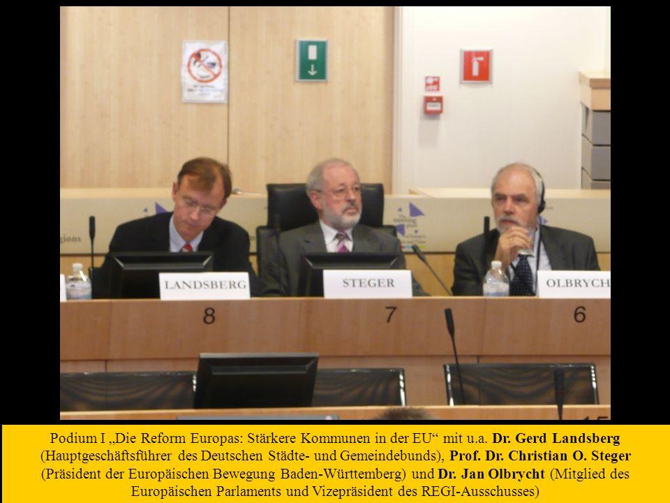 Podium I Die Reform Europas: Stärkere Kommunen in der EU mit u.a.
