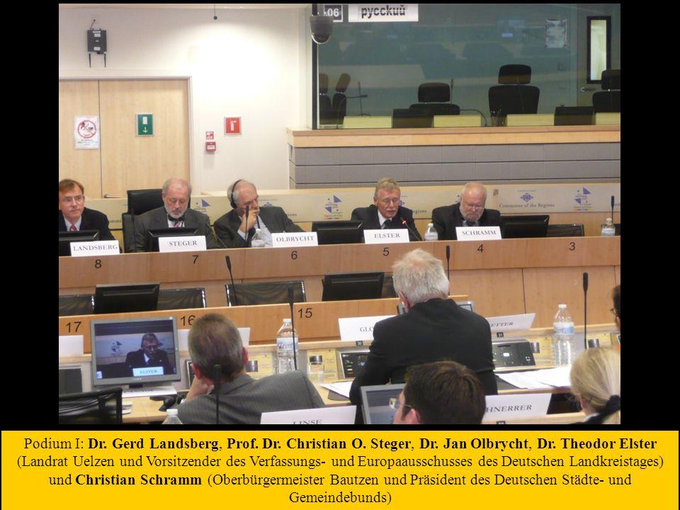 Podium I: Dr. Gerd Landsberg, Prof. Dr. Christian O.