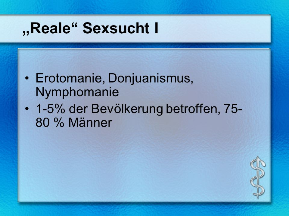 Reale Sexsucht II Promiskuitives Verhalten: One-Night-Stands, Freiertum, Swinger-Clubs, Sex-Kontaktbörsen, Sextourismus etc.