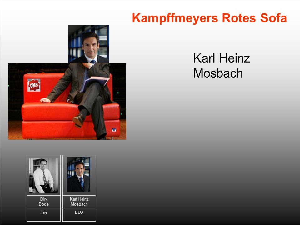 7 Christian Gericke Kampffmeyers Rotes Sofa Dirk Bode fme Karl Heinz Mosbach ELO Christian Gericke exstream by HP