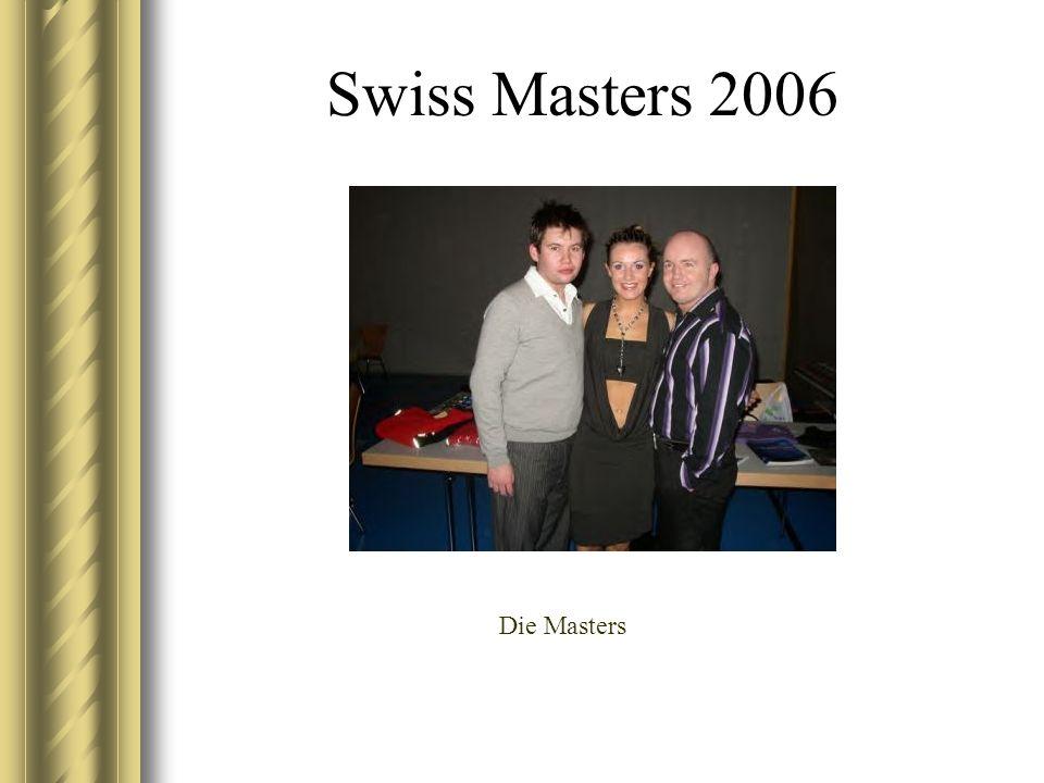 Swiss Masters 2006 Die Masters