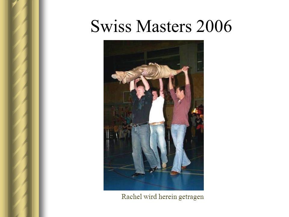 Swiss Masters 2006 Rachel wird herein getragen