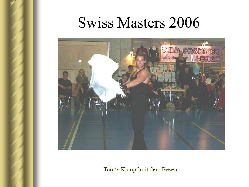 Swiss Masters 2006 Toms Kampf mit dem Besen