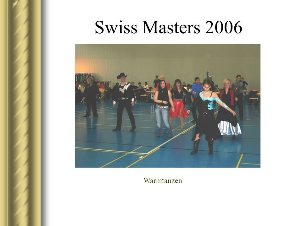 Swiss Masters 2006 Division Intermediated