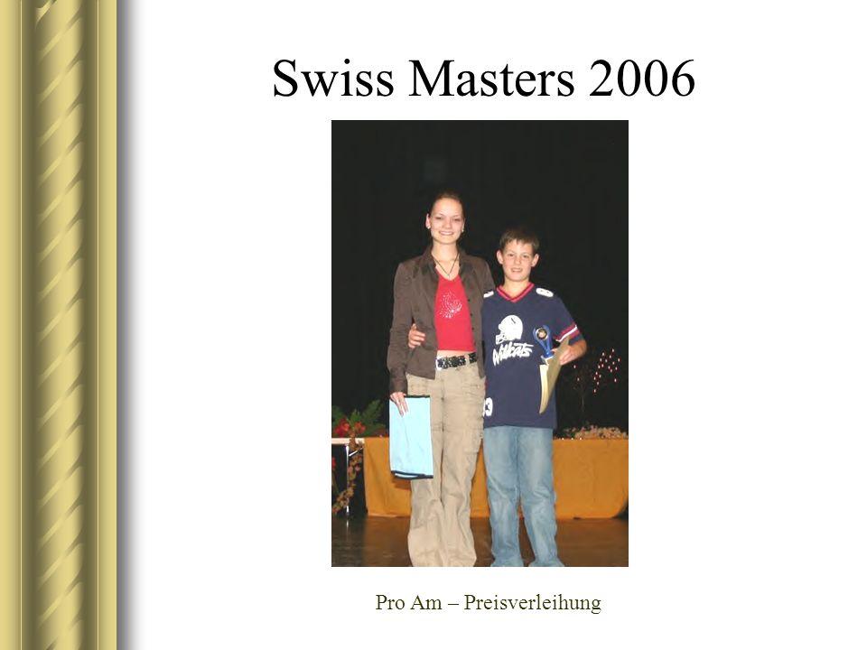 Swiss Masters 2006 Pro Am – Preisverleihung