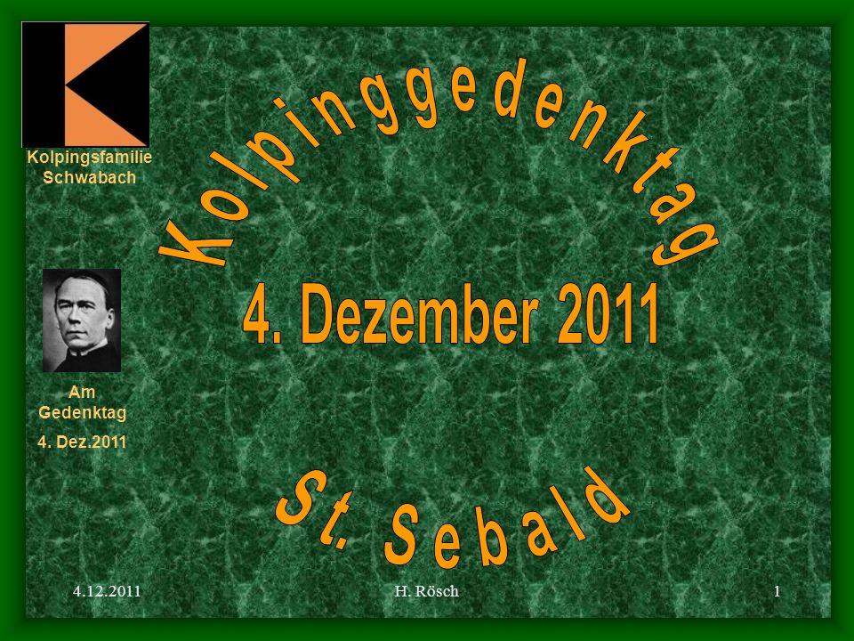 Kolpingsfamilie Schwabach Am Gedenktag 4. Dez.2011 4.12.2011H. Rösch1