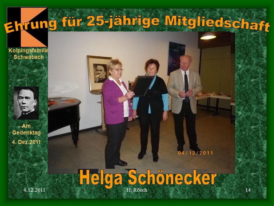 Kolpingsfamilie Schwabach Am Gedenktag 4. Dez.2011 4.12.2011H. Rösch14
