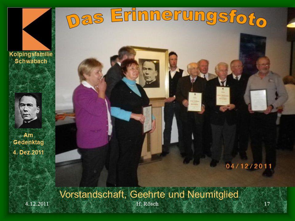 Kolpingsfamilie Schwabach Am Gedenktag 4. Dez.2011 4.12.2011H. Rösch17 Vorstandschaft, Geehrte und Neumitglied