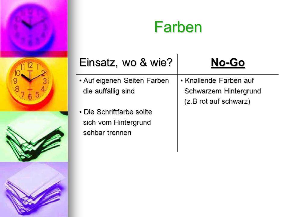 Farben Einsatz, wo & wie.