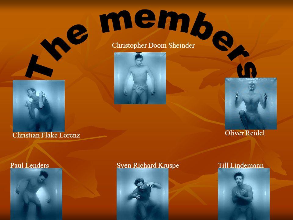 Christopher Doom Sheinder Christian Flake Lorenz Paul LendersSven Richard KruspeTill Lindemann Oliver Reidel