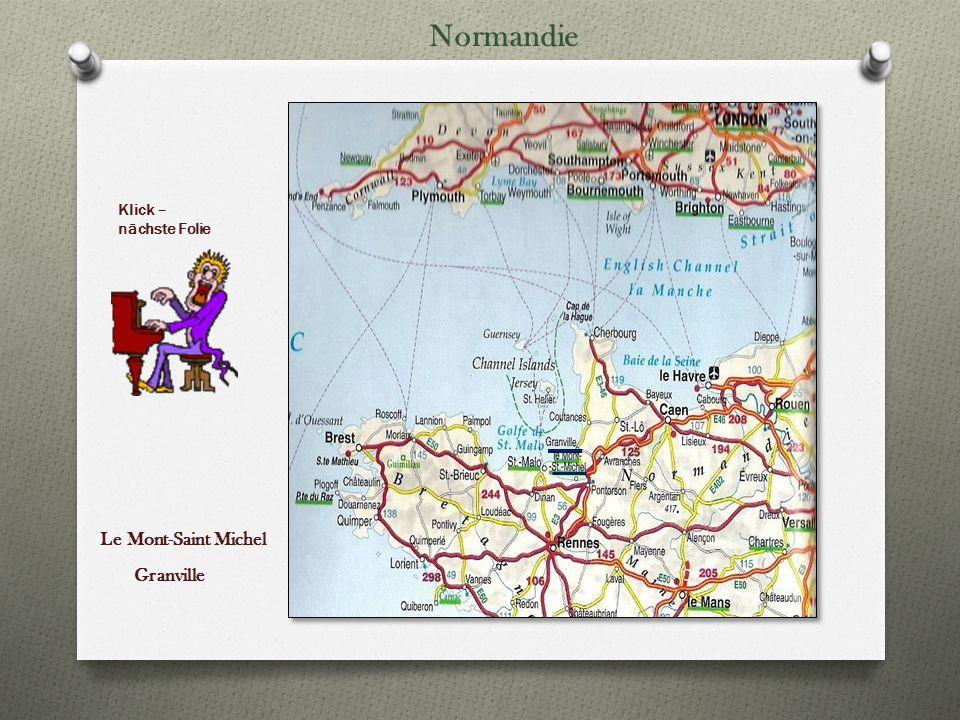 Le Mont-Saint Michel Granville Klick – nächste Folie Normandie