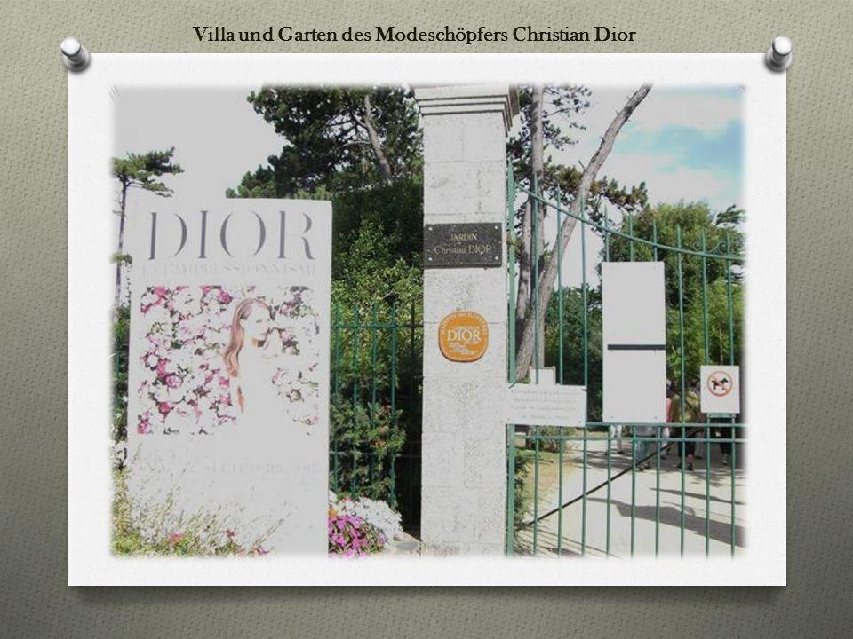 Villa und Garten des Modeschöpfers Christian Dior