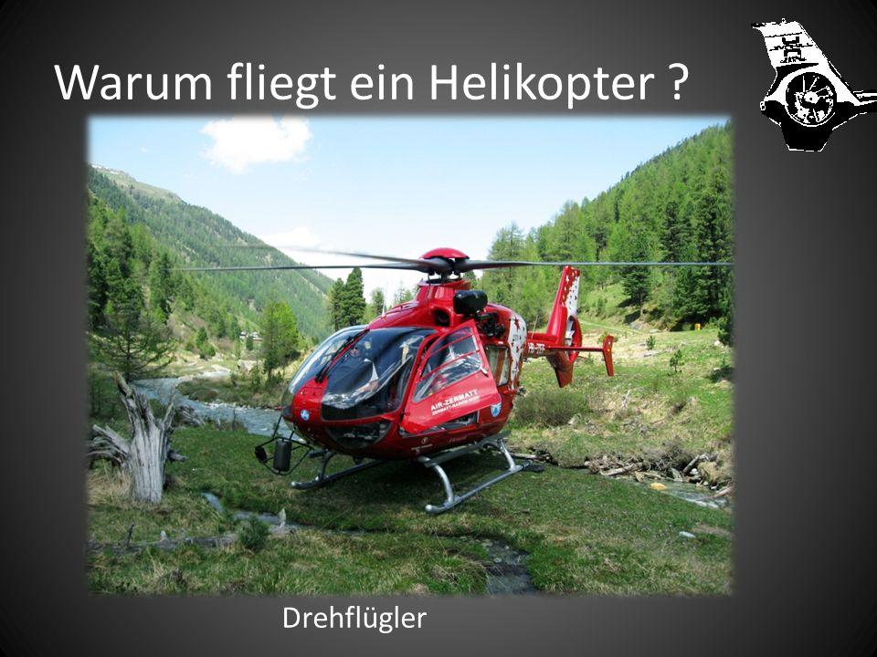 Warum fliegt ein Helikopter ? Starflügler