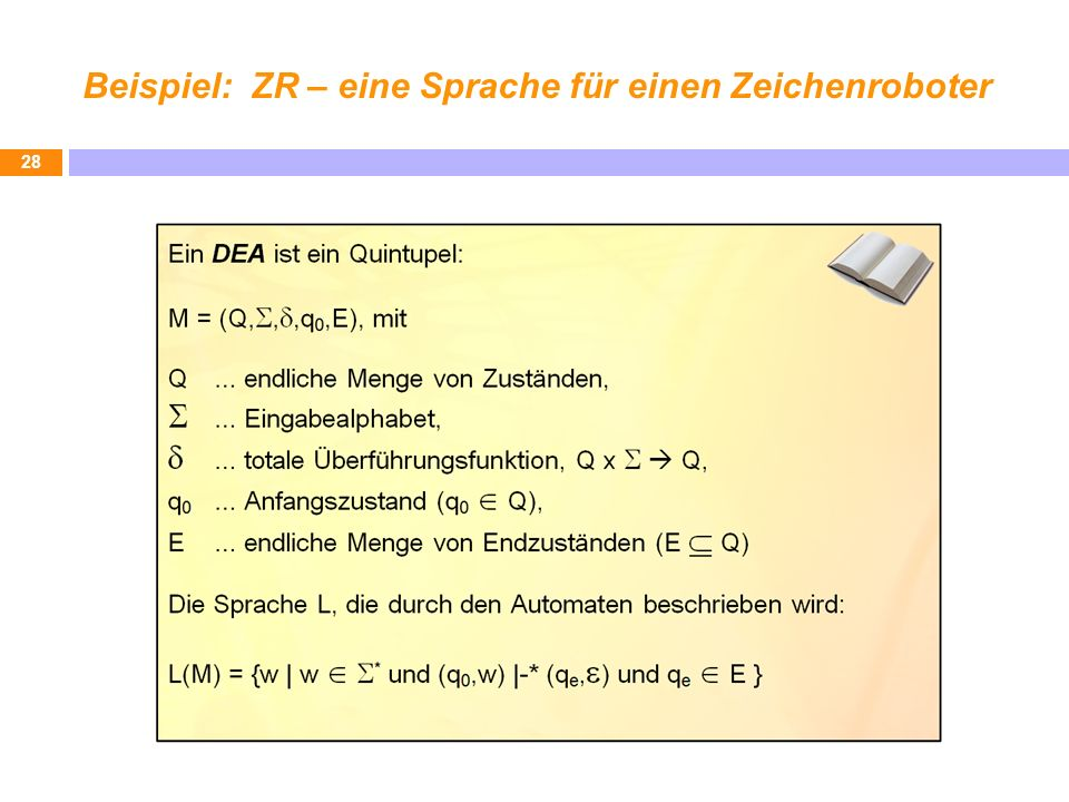 Beispiel: ZR – eine Sprache für einen Zeichenroboter 28