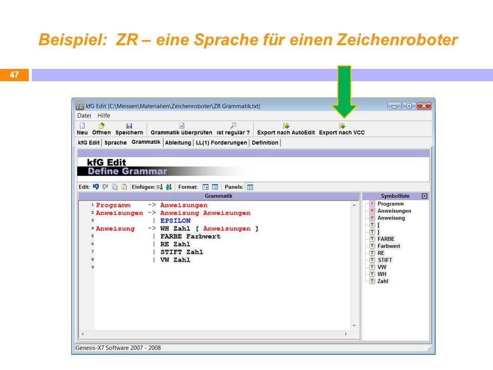 Beispiel: ZR – eine Sprache für einen Zeichenroboter 47