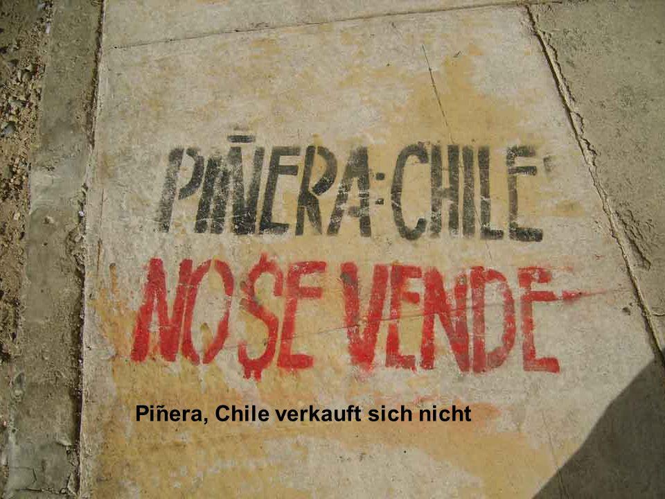 Pinera; Chile ist nicht zu verkaufen Pinera, Chile verkauft sich nicht