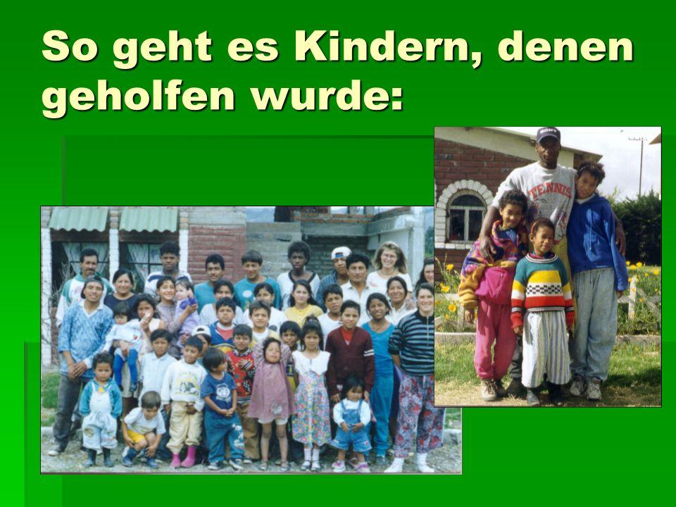 So geht es Kindern, denen geholfen wurde: