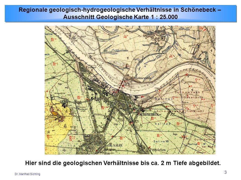 3 Dr. Manfred Sichting Regionale geologisch-hydrogeologische Verhältnisse in Schönebeck – Ausschnitt Geologische Karte 1 : 25.000 Regionale geologisch