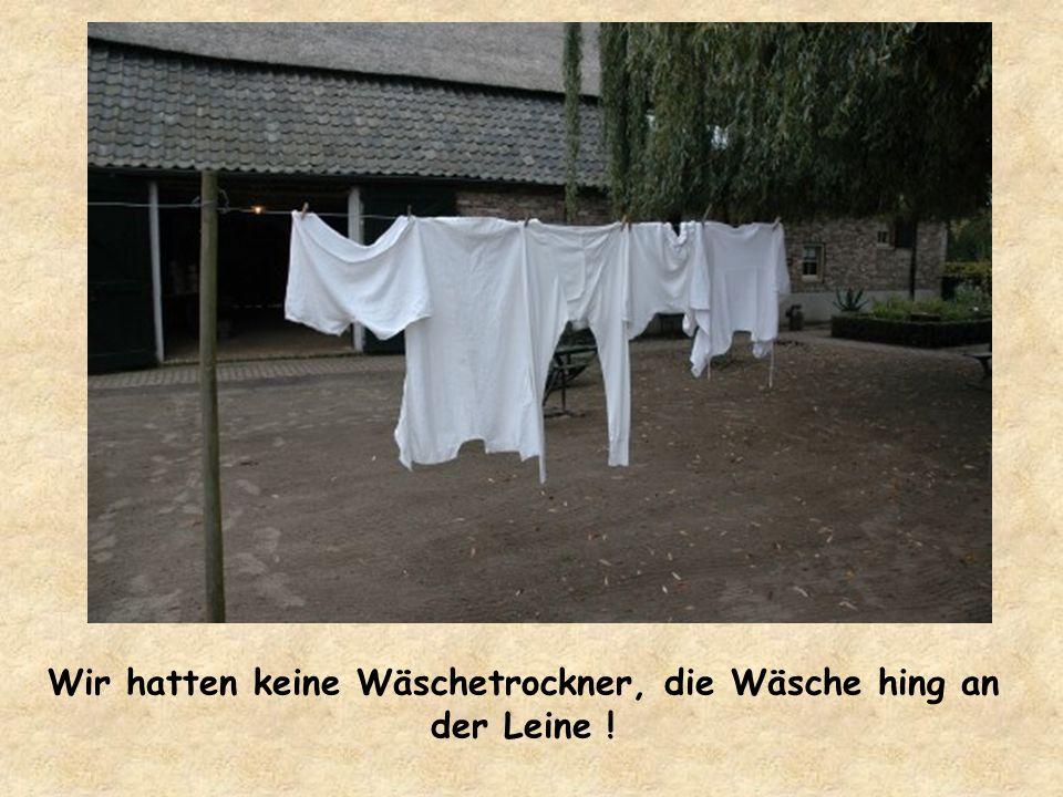 Elektrische. Waschmachinen waren auch noch nicht verbreitet !