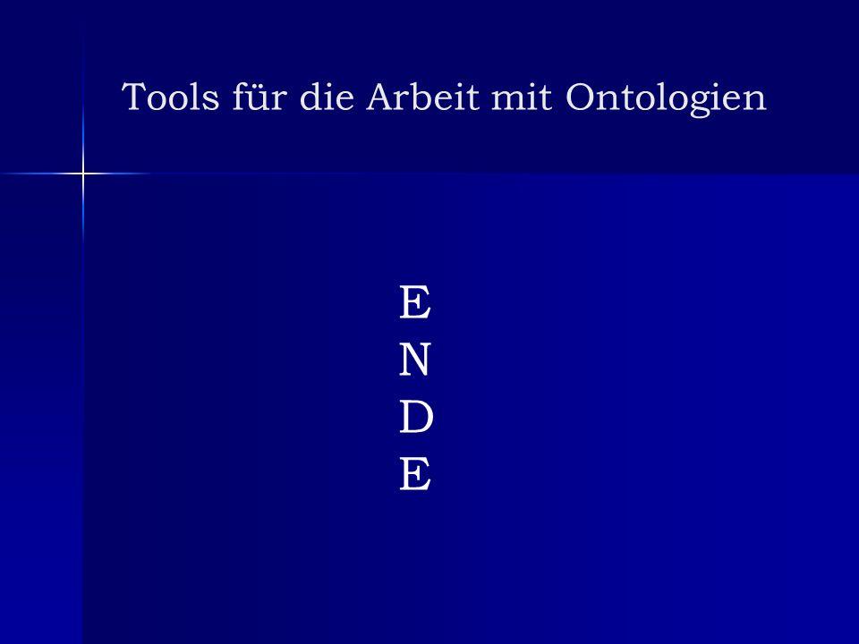 Tools für die Arbeit mit Ontologien ENDEENDE