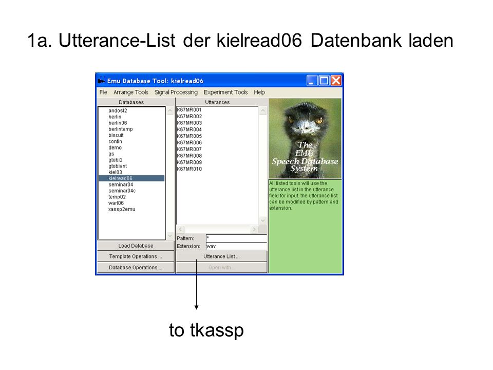 1a. Utterance-List der kielread06 Datenbank laden to tkassp