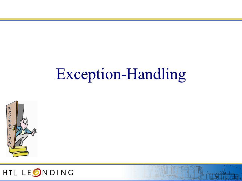 18.05.201412 18.05.2014 12 Exception-Hierarchie (2) Wird eine Exception innerhalb einer Methode nicht abgefangen, wird die Exception an die aufrufende Methode weitergereicht.