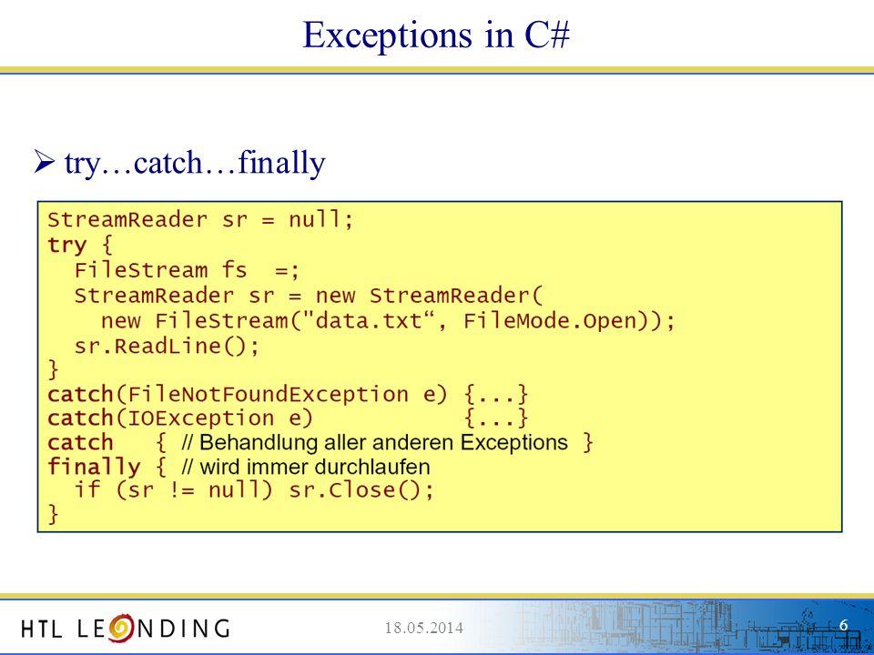 18.05.20147 Einfache Exceptionbehandlung Szenario: Konto darf um maximal 1000 überzogen werden Zuweisung von -2000 auf Saldo löst Exception aus 18.05.2014 7