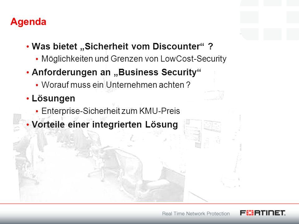 Agenda Was bietet Sicherheit vom Discounter ? Möglichkeiten und Grenzen von LowCost-Security Anforderungen an Business Security Worauf muss ein Untern