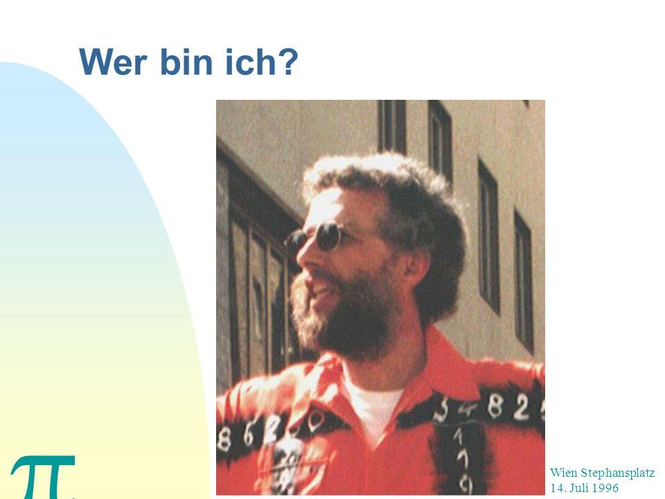 Wer bin ich? Wien Stephansplatz 14. Juli 1996