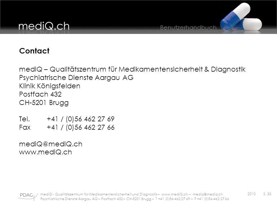 Benutzerhandbuch mediQ - Qualitätszentrum für Medikamentensicherheit und Diagnostik – www.mediQ.ch – mediq@mediq.ch Psychiatrische Dienste Aargau AG –