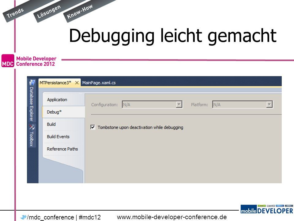 www.mobile-developer-conference.de /mdc_conference | #mdc12 Debugging leicht gemacht