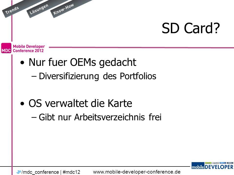 www.mobile-developer-conference.de /mdc_conference | #mdc12 Die Datenklasse - II Tag Table: –Dieses Objekt wird eine Tabelle –Klasse heisst entity class Tag Column –Dieses Attribut ist eine Tabellenspalte –IsPrimaryKey: Schluessel