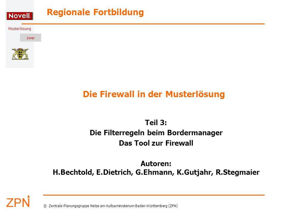 © Zentrale Planungsgruppe Netze am Kultusministerium Baden-Württemberg (ZPN) Musterlösung 30.06.2005 22 H.