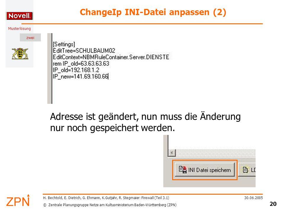 © Zentrale Planungsgruppe Netze am Kultusministerium Baden-Württemberg (ZPN) Musterlösung 30.06.2005 20 H.