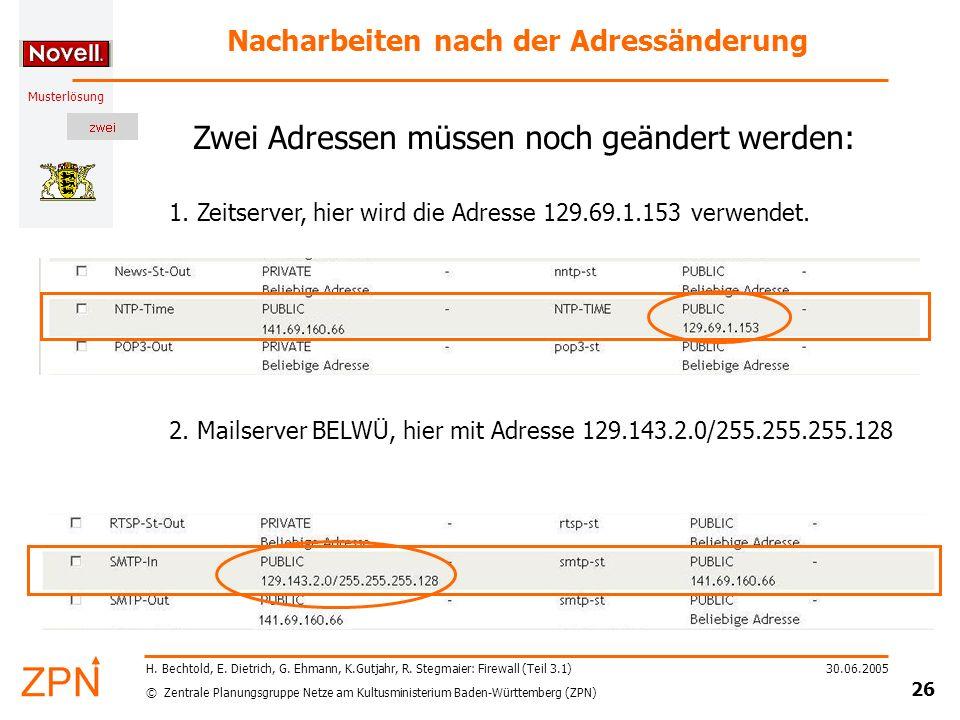 © Zentrale Planungsgruppe Netze am Kultusministerium Baden-Württemberg (ZPN) Musterlösung 30.06.2005 26 H.