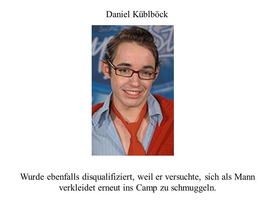 Daniel Küblböck Wurde ebenfalls disqualifiziert, weil er versuchte, sich als Mann verkleidet erneut ins Camp zu schmuggeln.