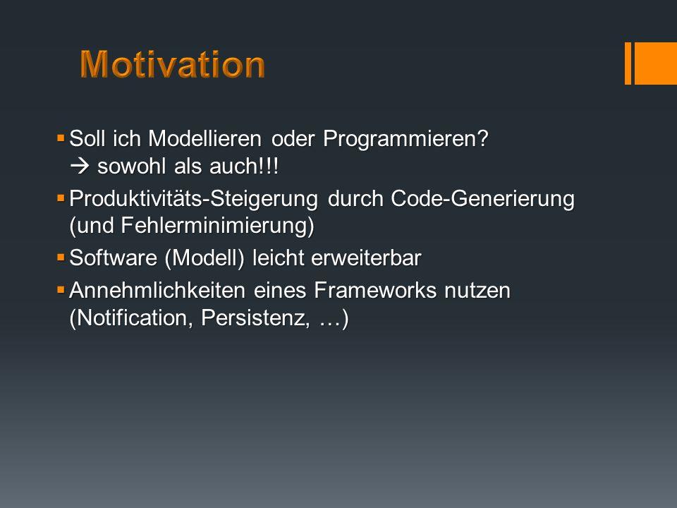 EMF ist ein eigenständiges Eclipse-Projekt EMF ist ein eigenständiges Eclipse-Projekt Modellgetriebene Entwicklung Modellgetriebene Entwicklung Pragmatischer Ansatz von Model-Driven Software Development (MDSD) Pragmatischer Ansatz von Model-Driven Software Development (MDSD) Quelltextgenerierungs-Framework zur Erzeugung diverser Quellcode Artefakte Quelltextgenerierungs-Framework zur Erzeugung diverser Quellcode Artefakte Modell-Input/Output: Modell-Input/Output: XML-Schema XML-Schema Java-Code mit Annotations Java-Code mit Annotations UML-Diagramm UML-Diagramm Baum-Editor Baum-Editor Modell-Funktionalitäten: Modell-Funktionalitäten: Instanzierung Instanzierung Abfragen Abfragen Manipulieren Manipulieren Serialisieren, validieren, Persistenz Serialisieren, validieren, Persistenz Notification für MVC Notification für MVC Generieren von JUnit-Code, um den generierten Code zu testen Generieren von JUnit-Code, um den generierten Code zu testen
