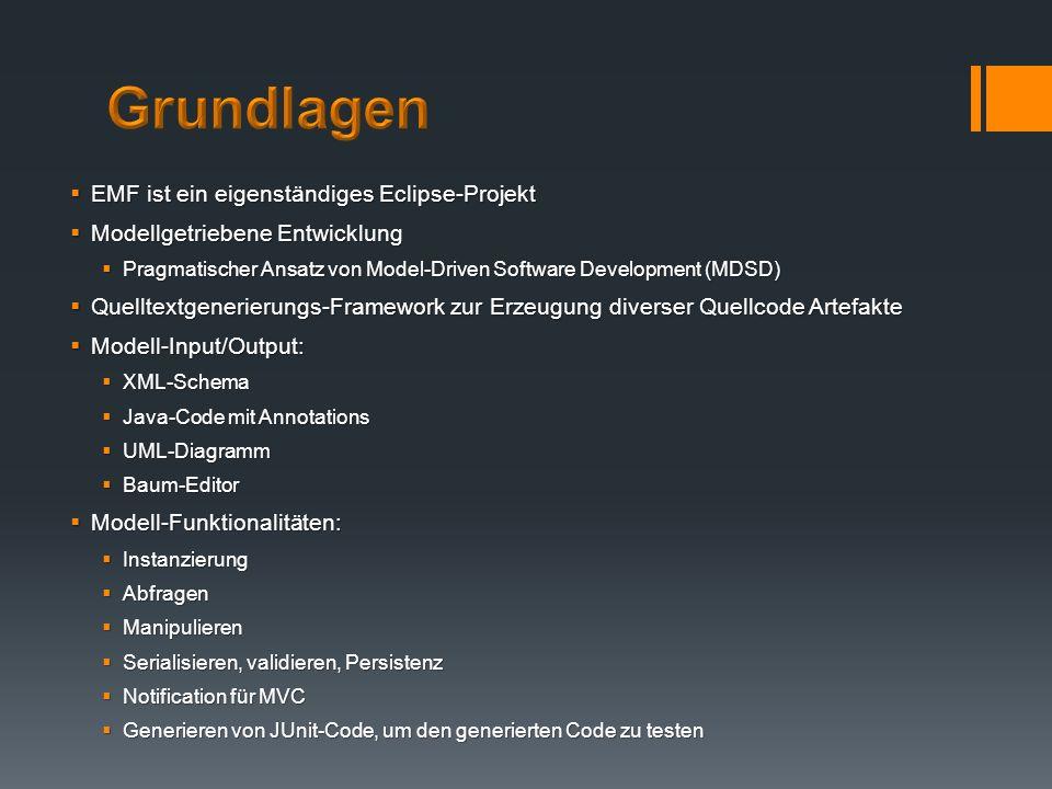 EMF ist ein eigenständiges Eclipse-Projekt EMF ist ein eigenständiges Eclipse-Projekt Modellgetriebene Entwicklung Modellgetriebene Entwicklung Pragma