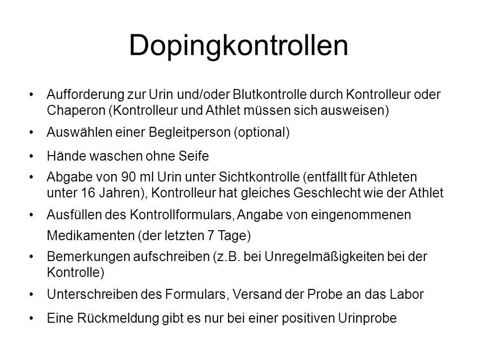 Dopingkontrollen Aufforderung zur Urin und/oder Blutkontrolle durch Kontrolleur oder Chaperon (Kontrolleur und Athlet müssen sich ausweisen) Auswählen