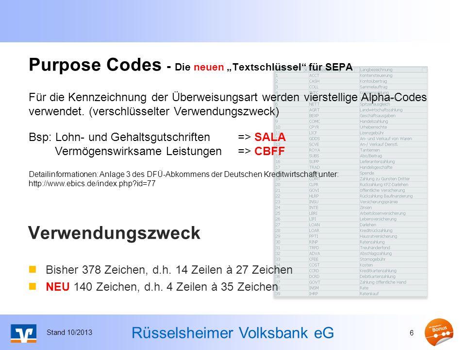 Rüsselsheimer Volksbank eG Der SEPA Zeichensatz Stand 10/2013 7