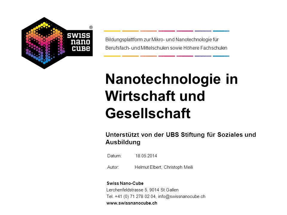 Datum: Autor:Helmut Elbert, Christoph Meili Swiss Nano-Cube Lerchenfeldstrasse 5, 9014 St.Gallen Tel. +41 (0) 71 278 02 04, info@swissnanocube.ch www.