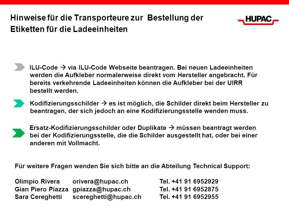 Hinweise für die Transporteure zur Bestellung der Etiketten für die Ladeeinheiten ILU-Code via ILU-Code Webseite beantragen. Bei neuen Ladeeinheiten w
