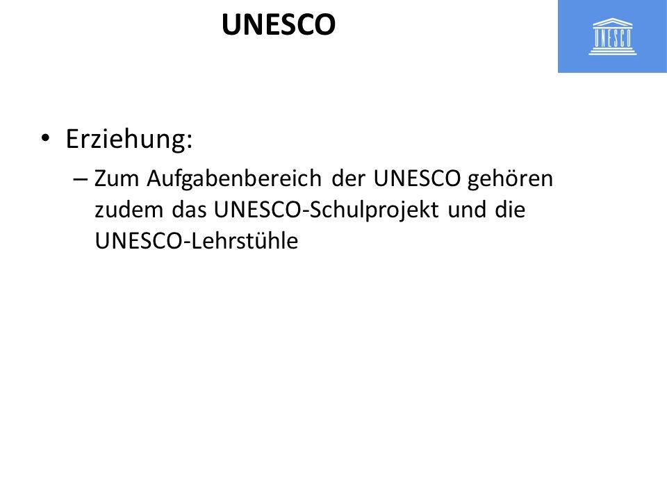 UNESCO-Schulprojekt – UNESCO-Projektschulen versuchen die Ziele der UNESCO im Unterricht und durch außerschulischen Aktivitäten publik zu machen und bei der Erfüllung der Ziele mitzuarbeiten UNESCO