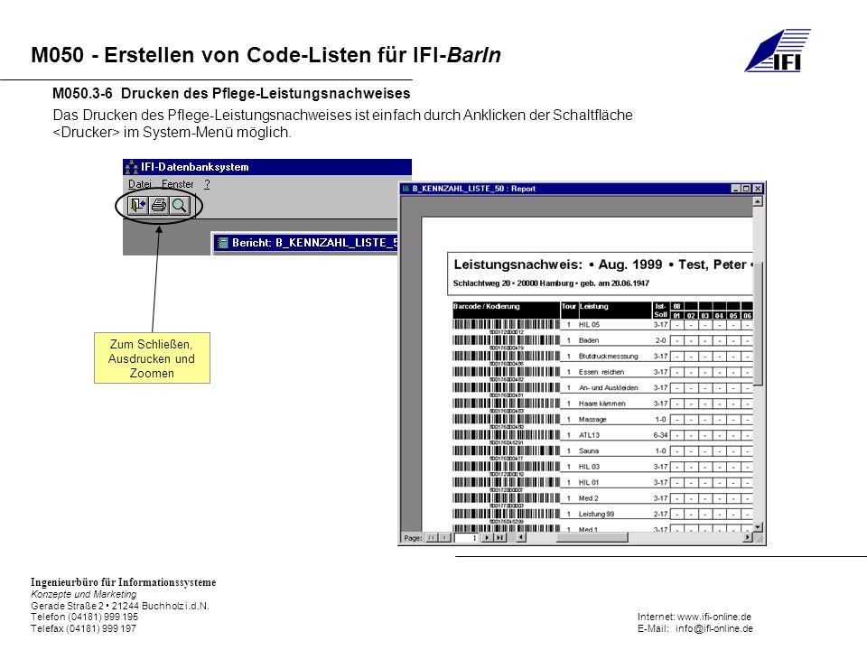 M050 - Erstellen von Code-Listen für IFI-BarIn Ingenieurbüro für Informationssysteme Konzepte und Marketing Gerade Straße 2 21244 Buchholz i.d.N. Tele