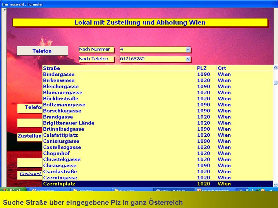 Suche Straße über eingegebene Plz in ganz Österreich